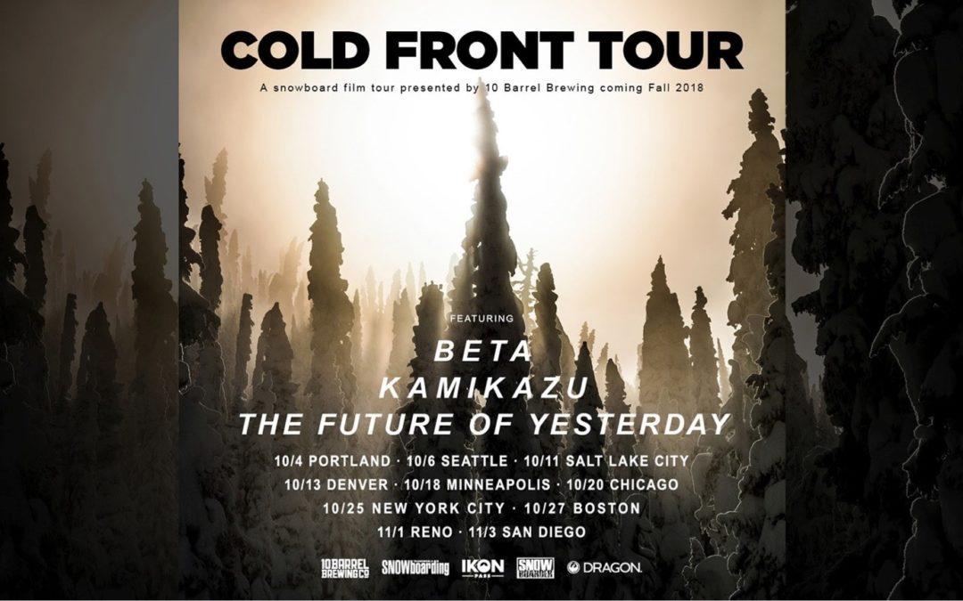 Cold Front Tour Celebrates Start of theWinter Season