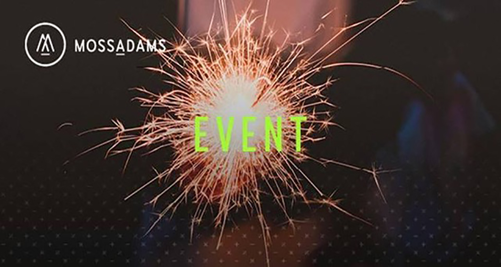 Moss Adams Event: Automating Your Operations with Cloud Software, August 6, 2019