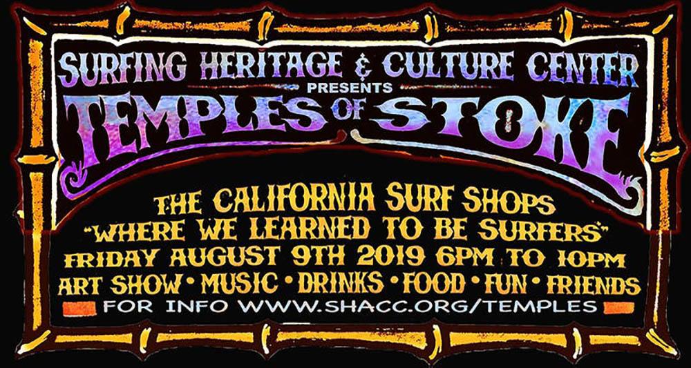 SHACC's Temples of Stoke: A Celebration of Surf Shop Culture